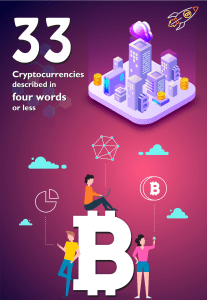 Top 33 Cryptocurrencies in 4 words or less