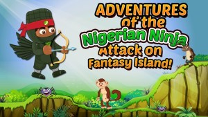 adventures of the nigerian ninja