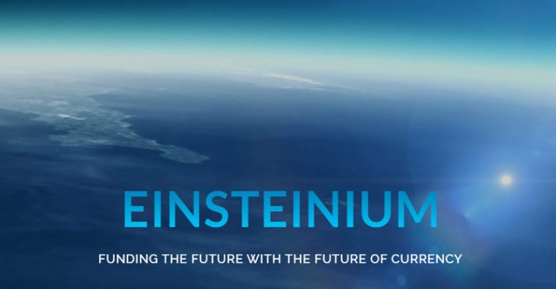 Einsteinium Funding the Future with the Future of Currency