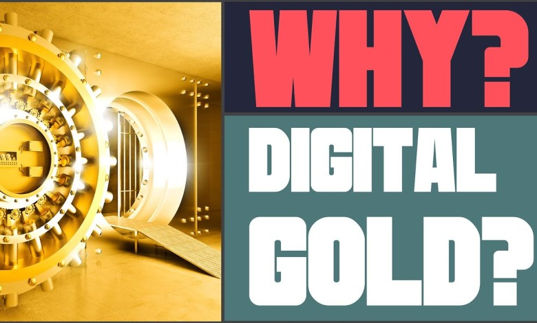 The Attraction of Physical & Digital Gold - Why Now?