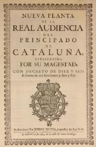 11page1-3252px-Nueva_planta_de_la_Real_Audiencia_del_Principado_de_Cataluña_(1716).djvu