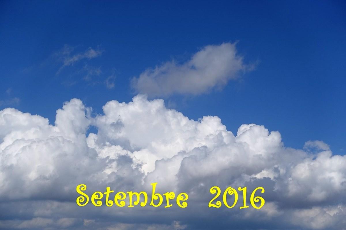 """""""Pluges pel Setembre i neus per Nadal, és temps natural"""" Resum meteorològic de Setembre, 2016."""