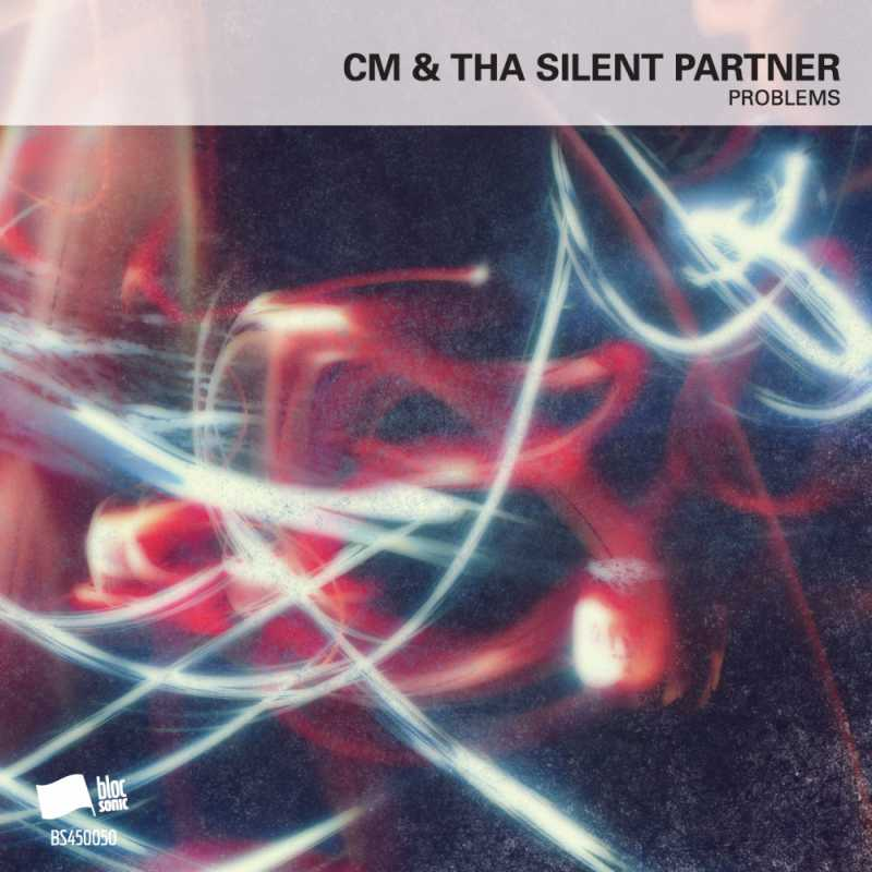 CM & Tha Silent Partner – Problems