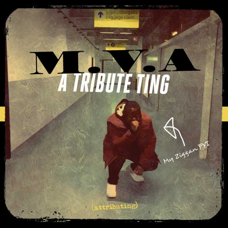 M.V.A – A Tribute Ting