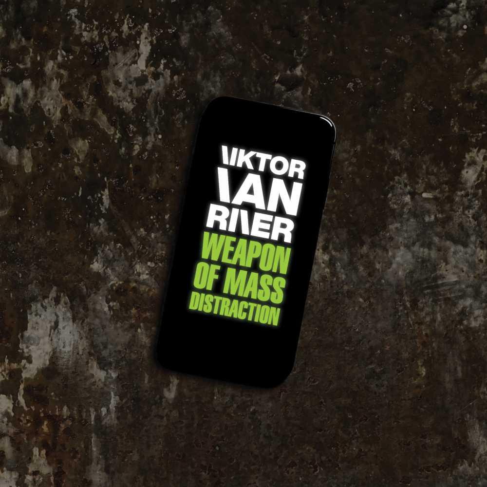 Viktor Van River – Weapon Of Mass Distraction