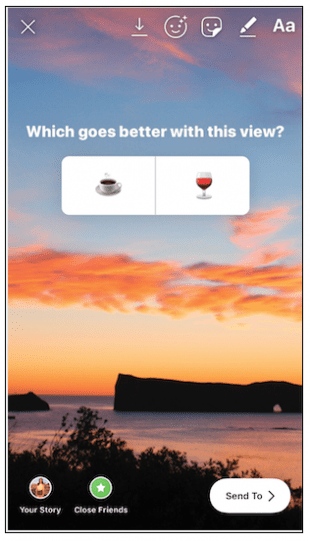 """Instagram Story poll: """"Which goes better with this view? Coffee or wine?"""""""
