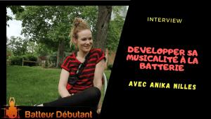 développer jeu à la batterie musical anika nilles