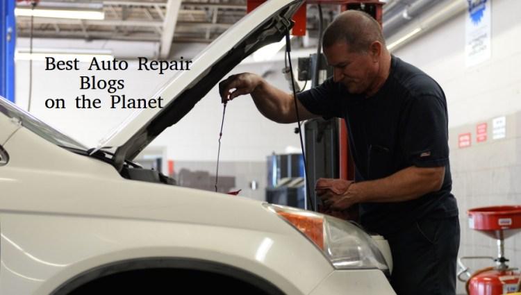 Top 100 Auto Repair Blogs By Mechanics Car Maintenance