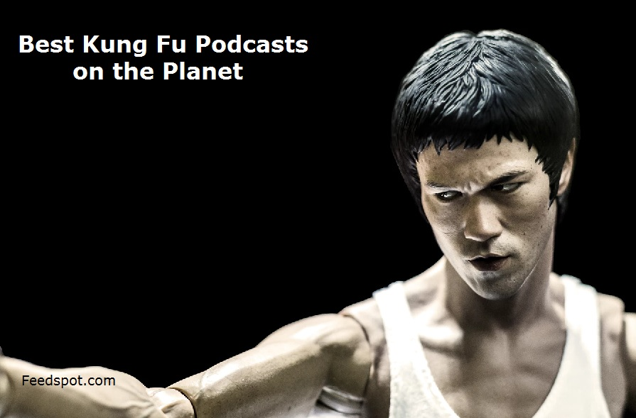 Kung Fu Podcasts