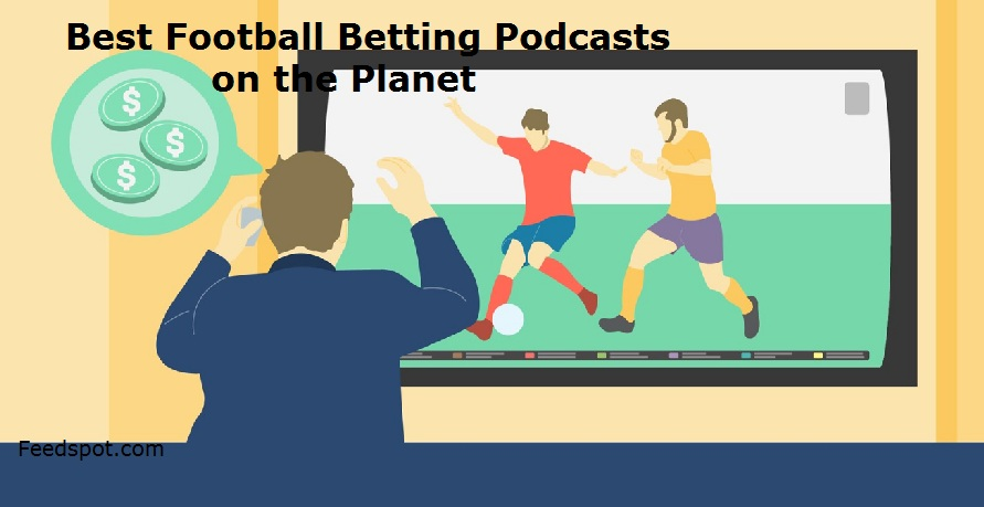 Football Betting Podcasts