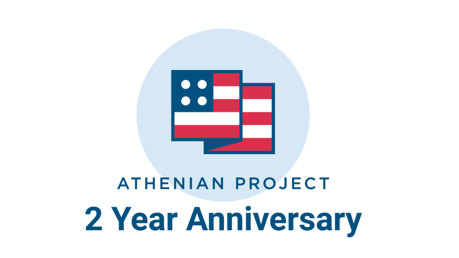 The Two-Year Anniversary of The Athenian Project: Preparing for the 2020 Elections.
