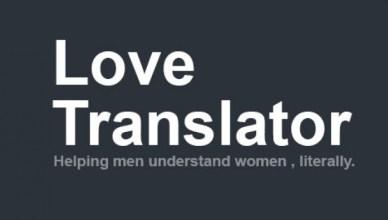 Love Translator aide les hommes à comprendre les femmes !