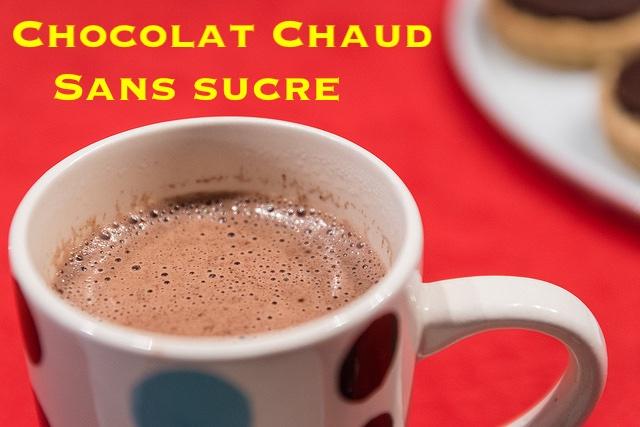 chocolat chaud sans sucre