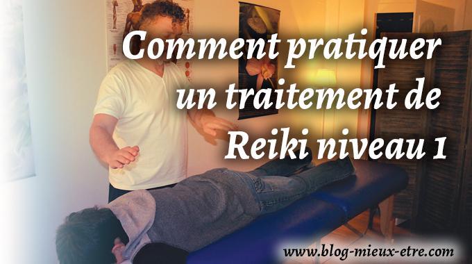 Comment pratiquer un traitement de Reiki niveau 1