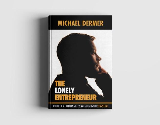 Michael Dermer The Lonely Entrepreneur Book
