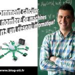 Formulaire : Comment calculer le nombre de machine dans un réseau informatique ?