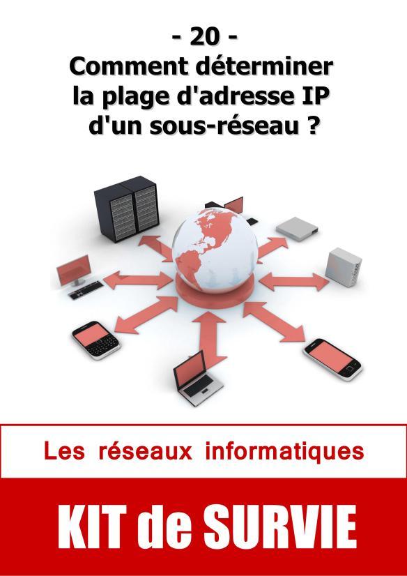 #20. Comment déterminer la plage d'adresse IP d'un sous-réseau ?
