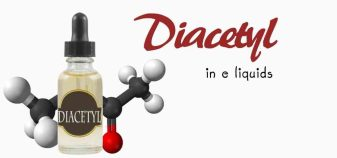 the use of diacetyl in e-liquids