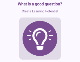 Is this a good question? Part 3: Create Learning potential
