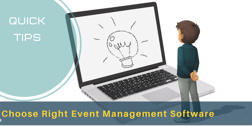 Choose right EVENT MANAGEMENT SOFTWARE