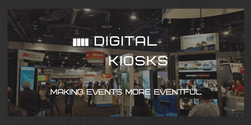 DIGITAL KIOSKS: Making events more eventful_event marketing solutions