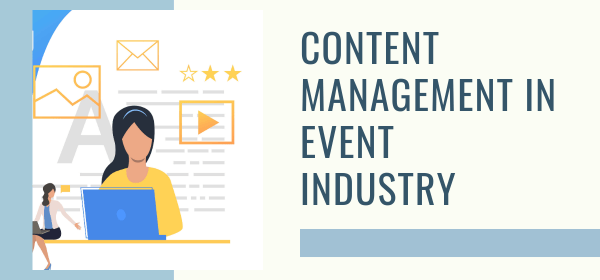 Content Management In Event Industry