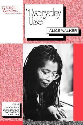Everyday Use PDF Summary - Alice Walker | 12min Blog