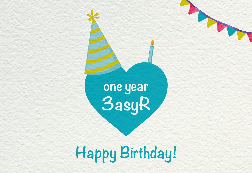 One year 3asyR!
