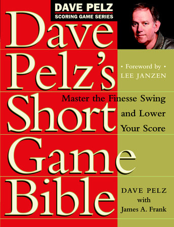 David pelz's short game bible
