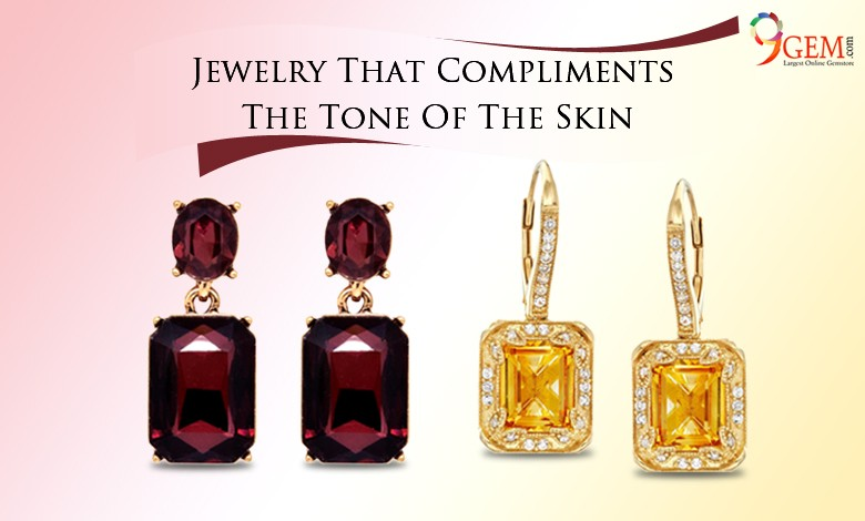Jewelry That Compliments The Tone Of The Skin