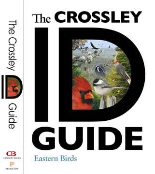 The Crossley ID Guide - Eastern Birds & Spine 360