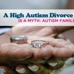 High Autism Divorce Rates Is A Myth: Autism Families