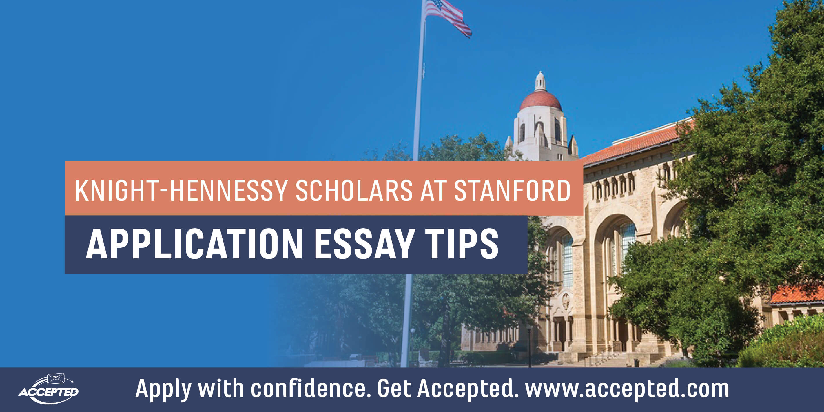 Tips For Your Stanford Knight Hennessy Scholars Program Application