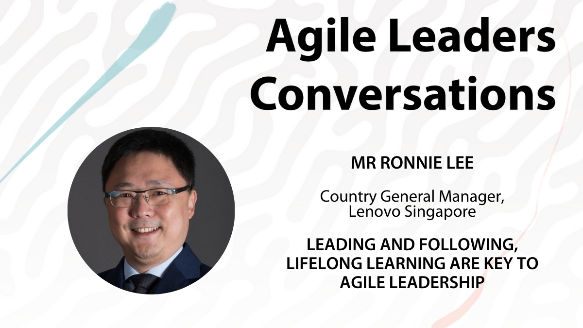 Agile Leaders Conversations Ep 8 Lenovo Singapore General Manager