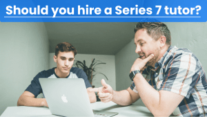 Should you hire a Series 7 tutor