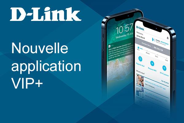 Nouvelle application D-Link VIP+