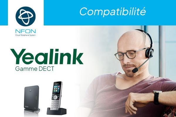 Découvrez la gamme DECT Yealink certifiée sur NFON !
