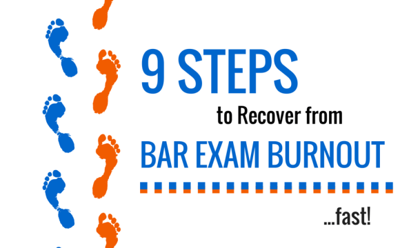 9 Steps to recover from bar exam burnout