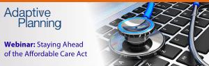 Adaptive Planning Webinar Obamacare Armanino