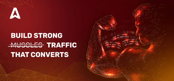 Guide on how to get quality traffic that converts
