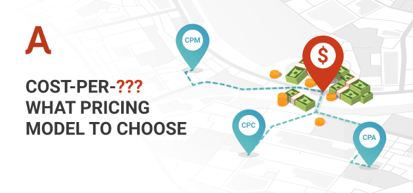 How to choose advertising pricing model
