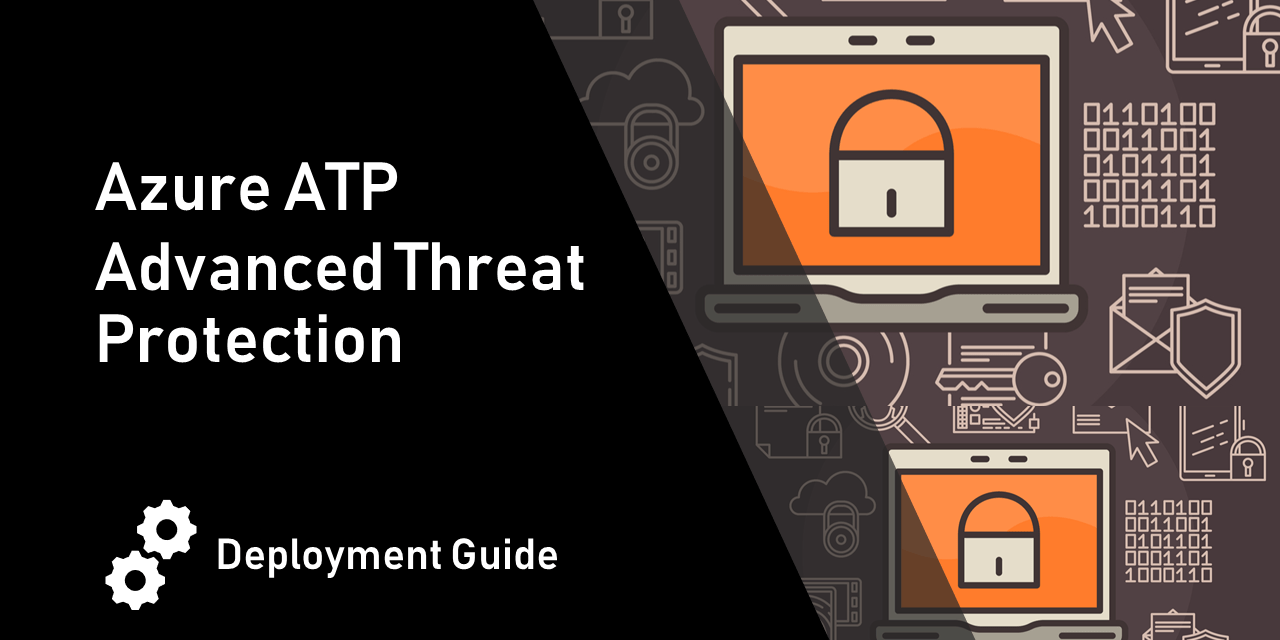 Azure advanced threat protection deployment