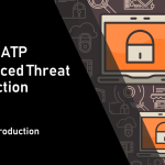 Azure Advanced Threat Protection or Azure ATP