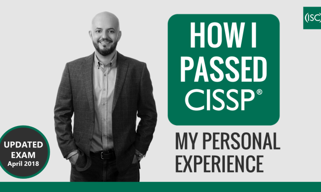 How I Passed CISSP Exam – My Personal Experience