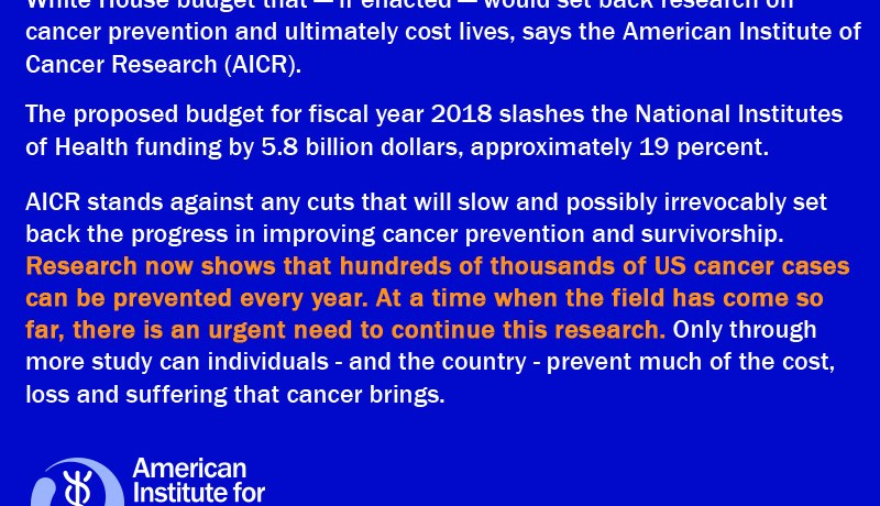 AICR Opposes Proposed Cuts to Science, Cancer Prevention Research