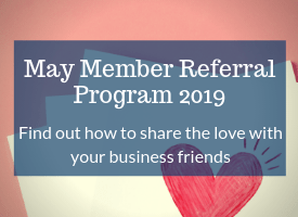 May Member Referral Program 2019