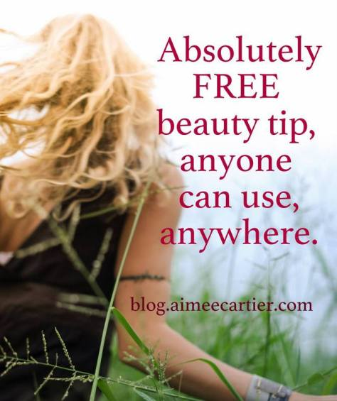 absolutely FREE beauty tip for anyone by Aimee Cartier pic by lisa seed