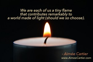each-of-us-a-tiny-flame-that-contributes-to-the-whole-luminosity-aimee-cartier-blog-cc-pic-unbekannt270-001