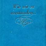 Buchfoto: Wie wir es verstanden (Nr.117)