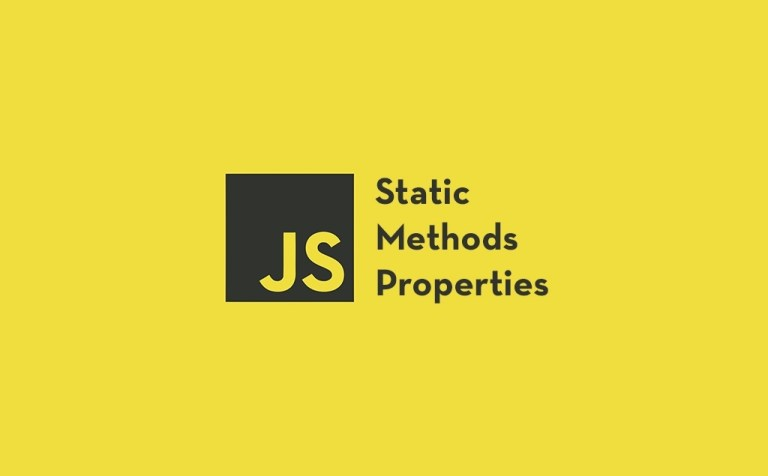 Static Methods and Properties in JavaScript Classes feature image